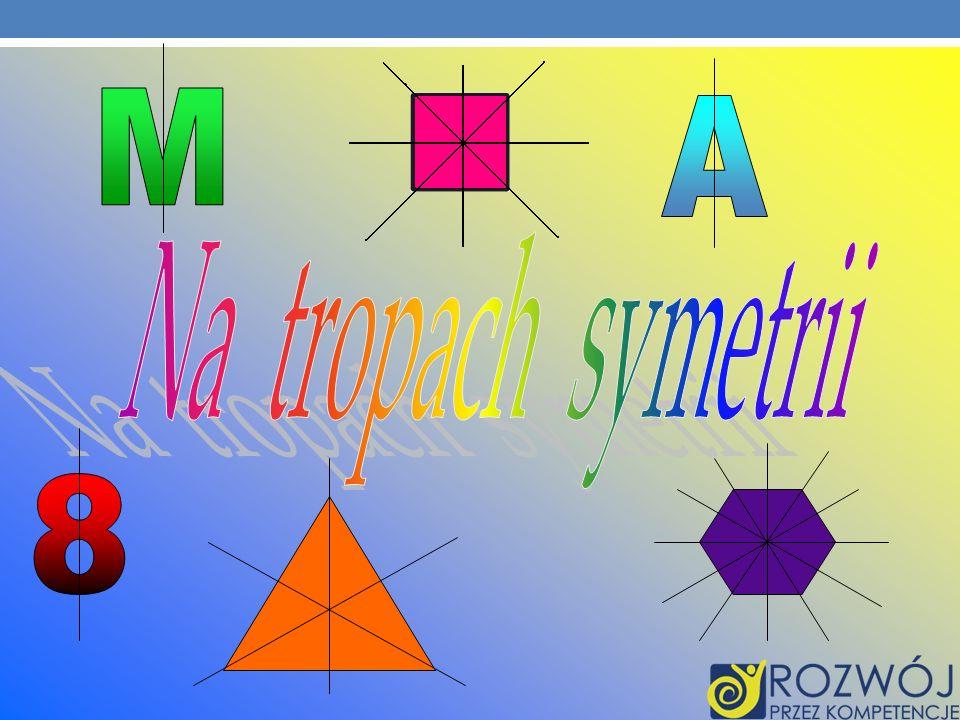 M A Na tropach symetrii 8 3