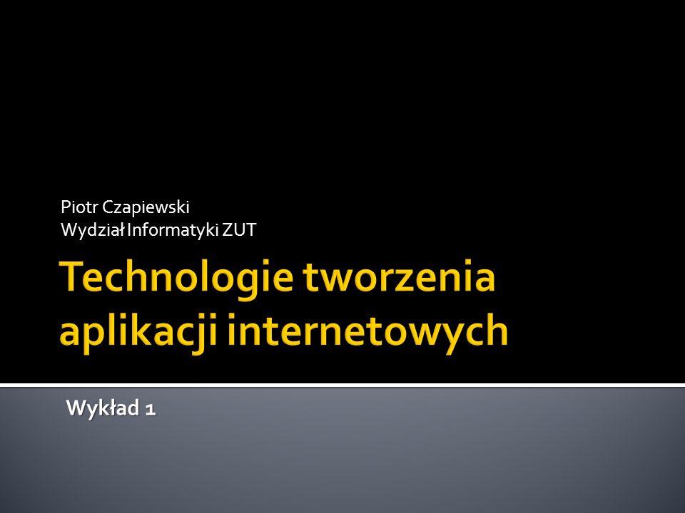 Technologie tworzenia aplikacji internetowych
