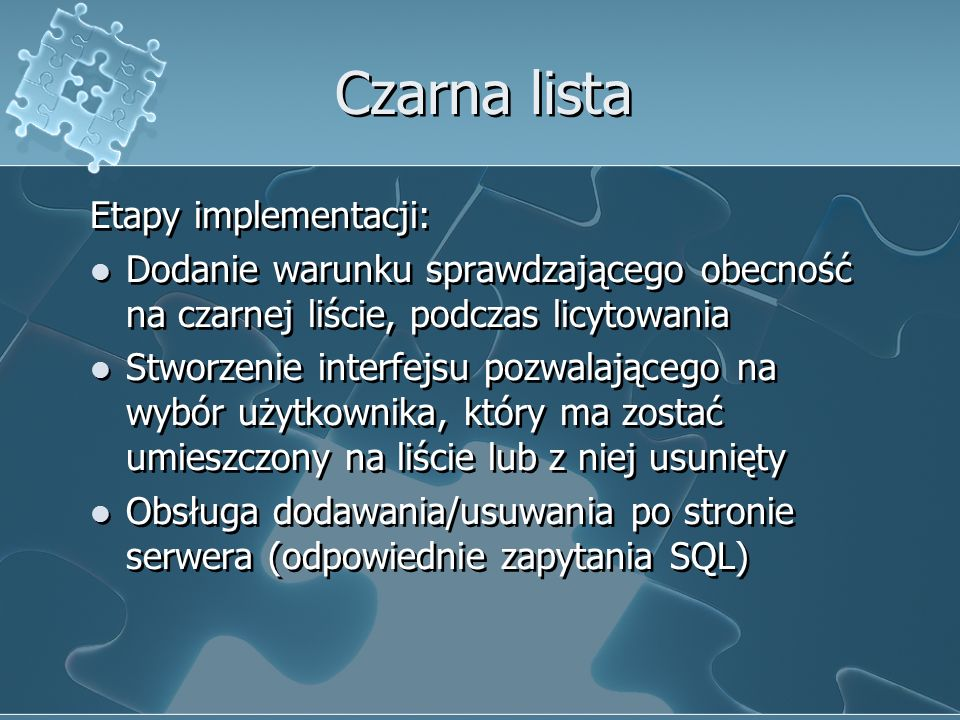 Czarna lista Etapy implementacji: