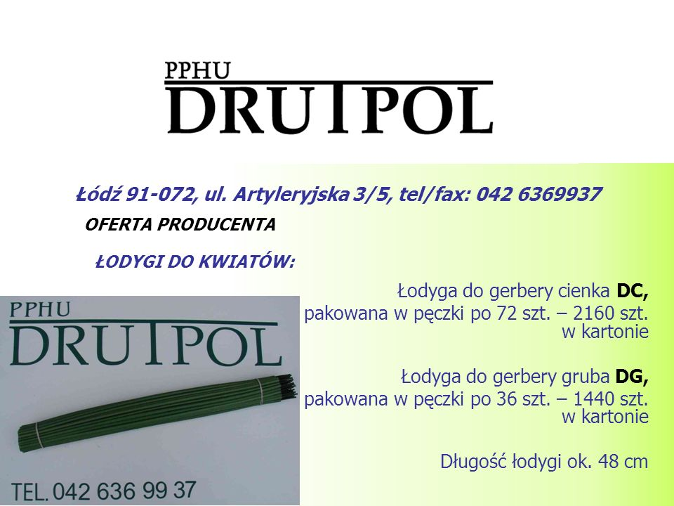 Łódź 91-072, ul. Artyleryjska 3/5, tel/fax: 042 6369937