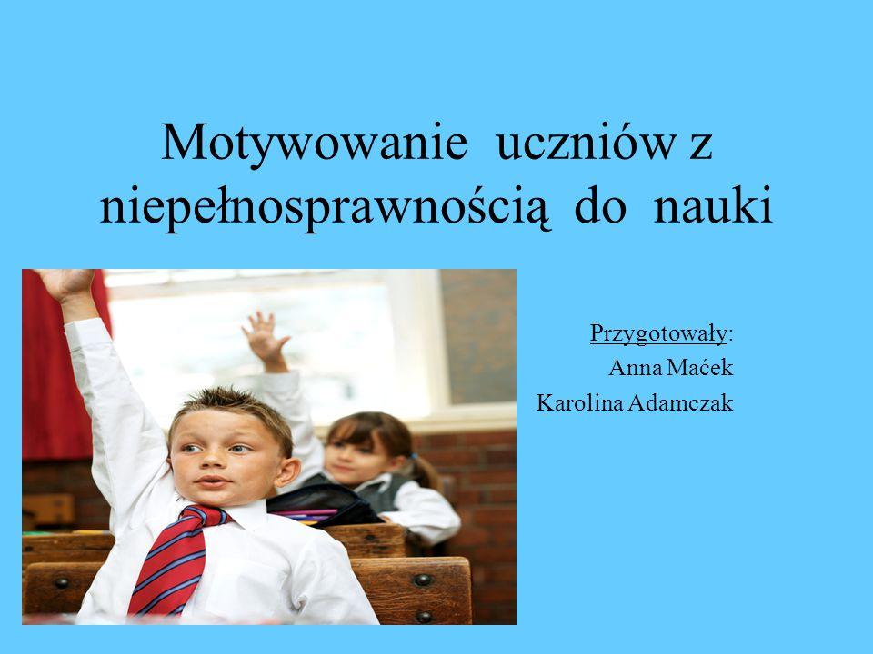 Motywowanie uczniów z niepełnosprawnością do nauki