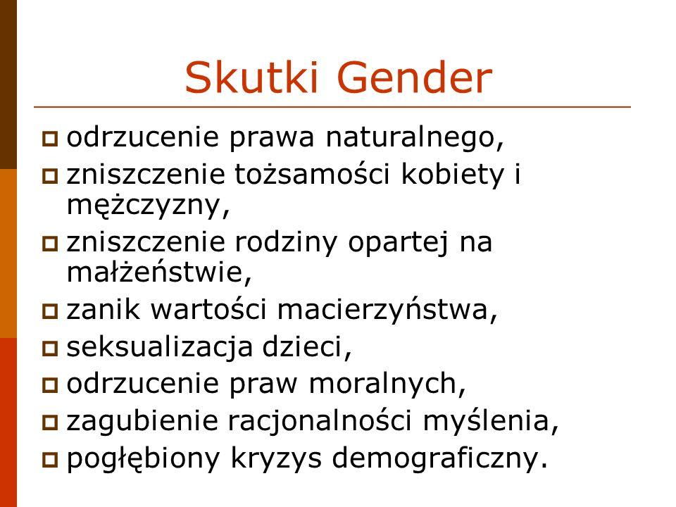Skutki Gender odrzucenie prawa naturalnego,