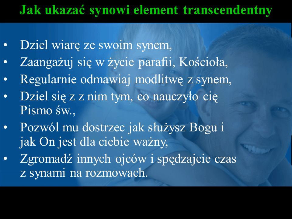 Jak ukazać synowi element transcendentny