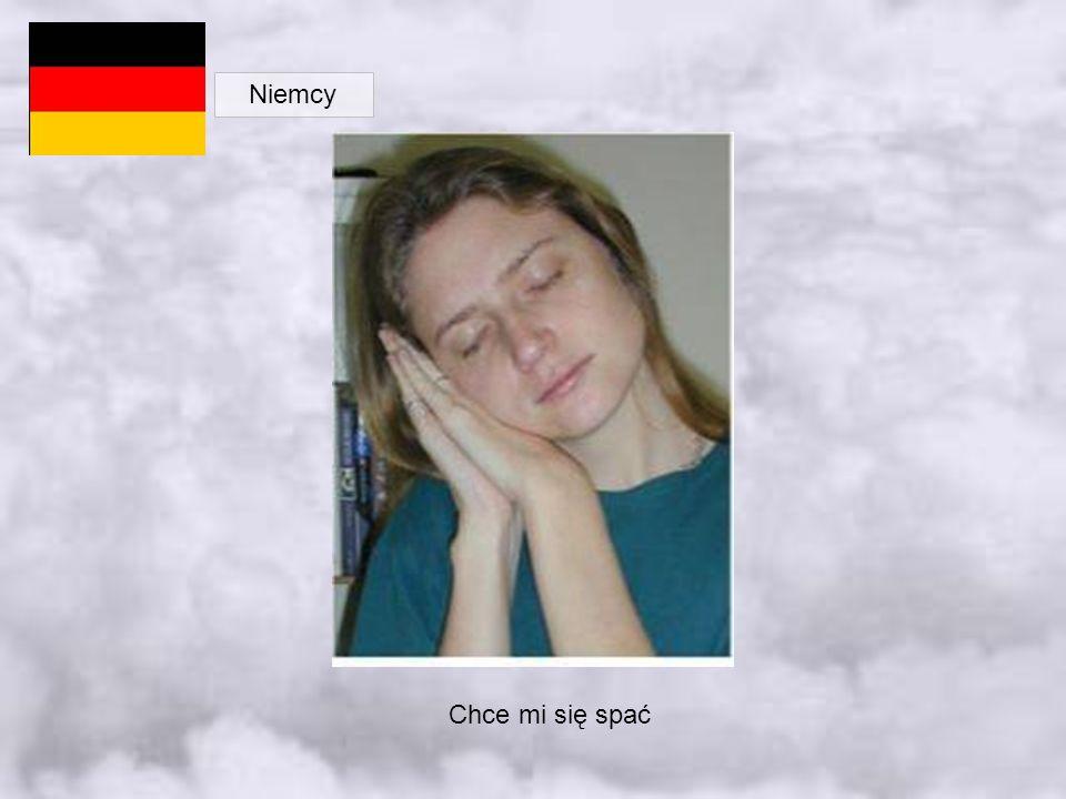 Niemcy Chce mi się spać