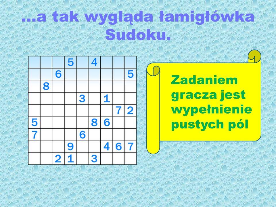 …a tak wygląda łamigłówka Sudoku.