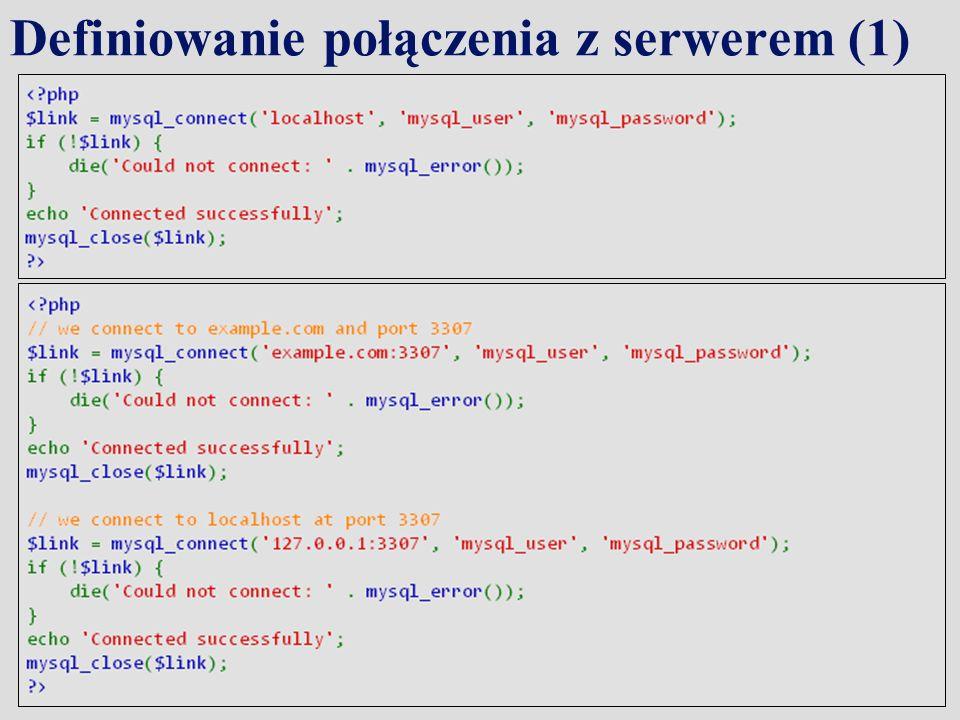Definiowanie połączenia z serwerem (1)