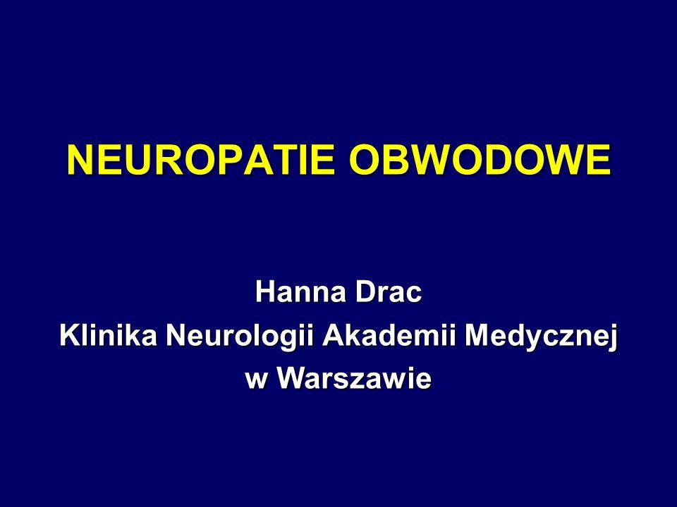 Hanna Drac Klinika Neurologii Akademii Medycznej w Warszawie