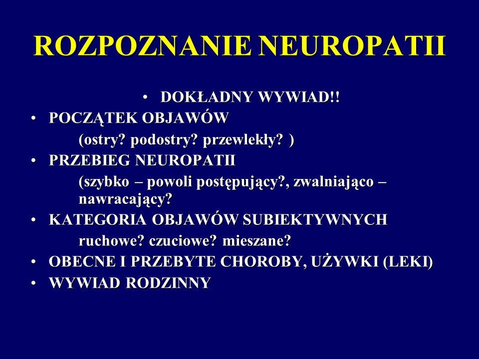 ROZPOZNANIE NEUROPATII