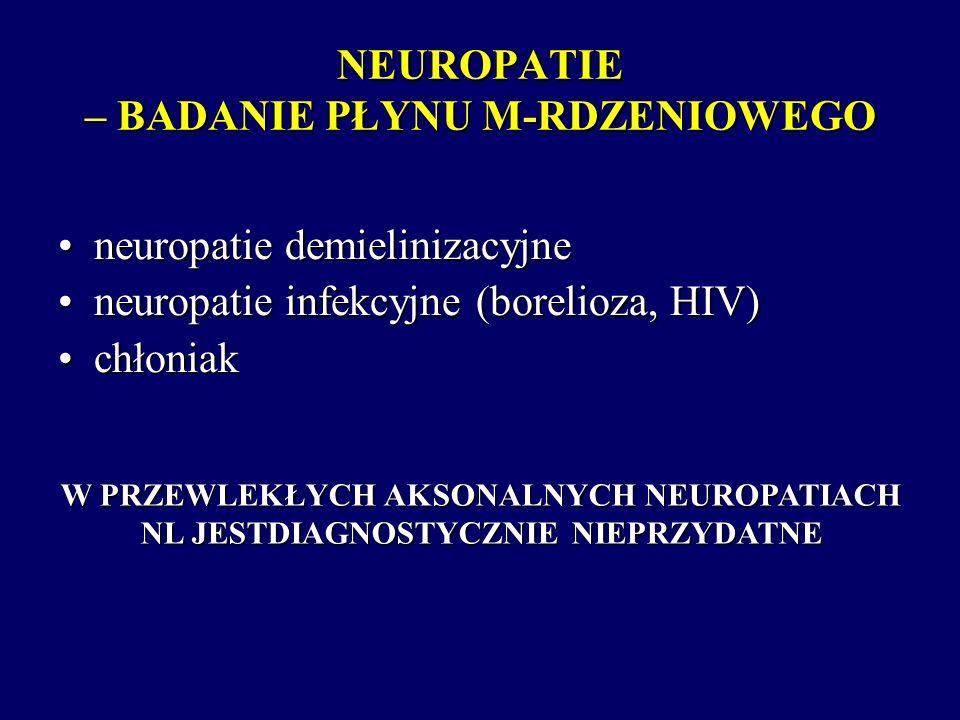 NEUROPATIE – BADANIE PŁYNU M-RDZENIOWEGO