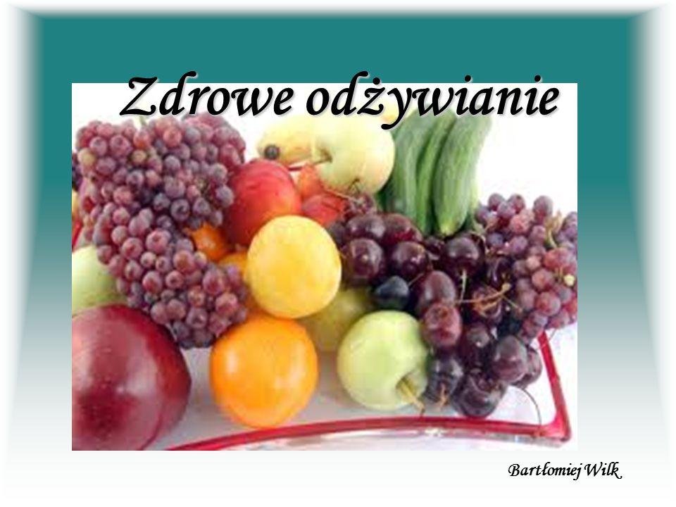 Zdrowe odżywianie Bartłomiej Wilk