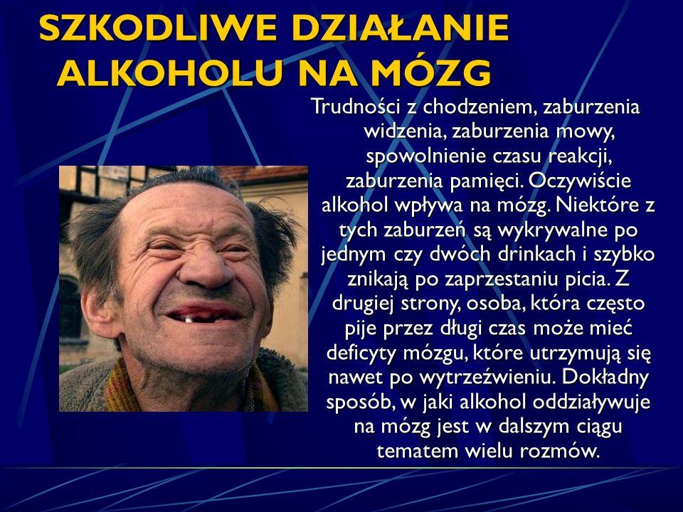 SZKODLIWE DZIAŁANIE ALKOHOLU NA MÓZG