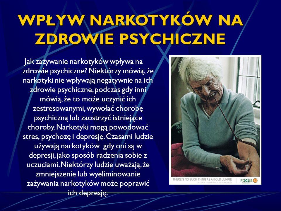 WPŁYW NARKOTYKÓW NA ZDROWIE PSYCHICZNE