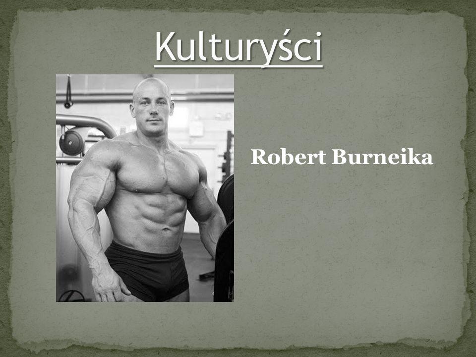Kulturyści Robert Burneika