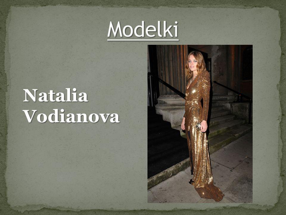 Modelki Natalia Vodianova