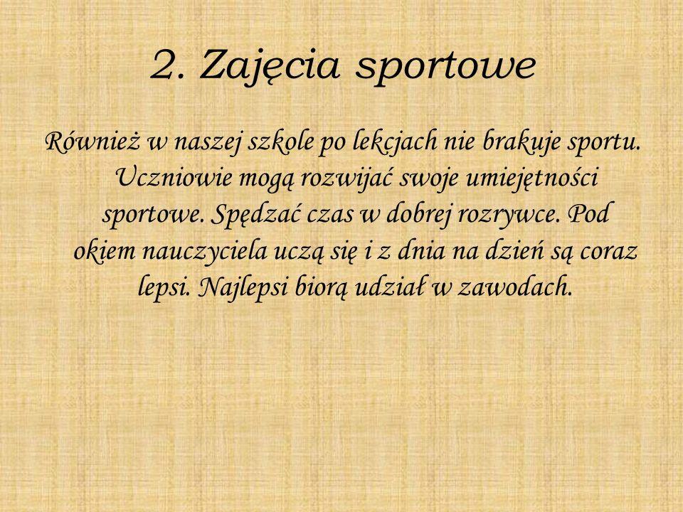 2. Zajęcia sportowe