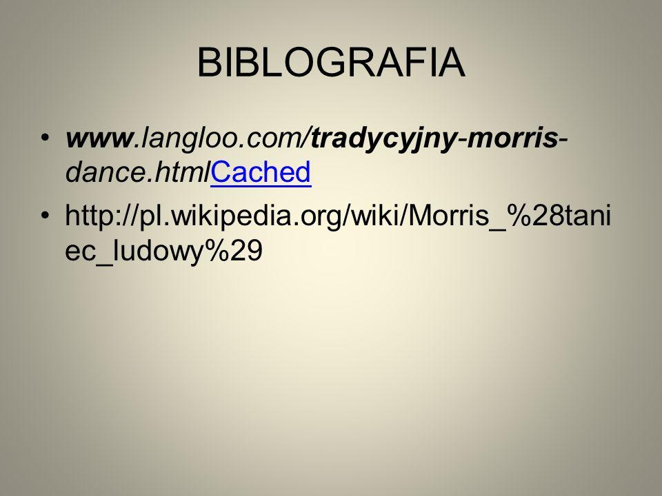 BIBLOGRAFIA www.langloo.com/tradycyjny-morris-dance.htmlCached