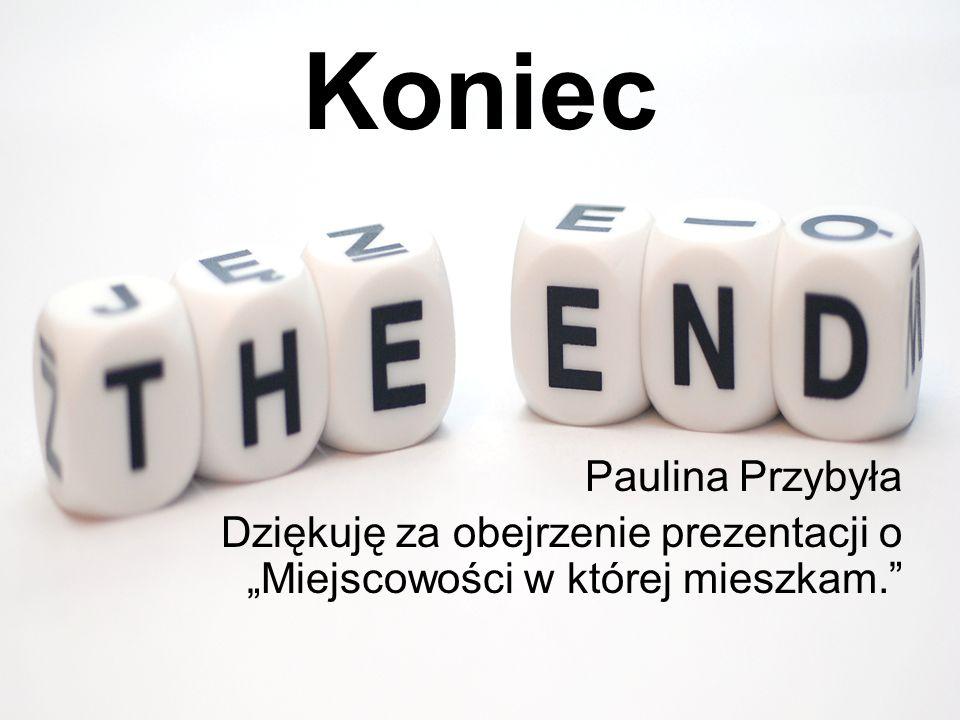 Koniec Paulina Przybyła