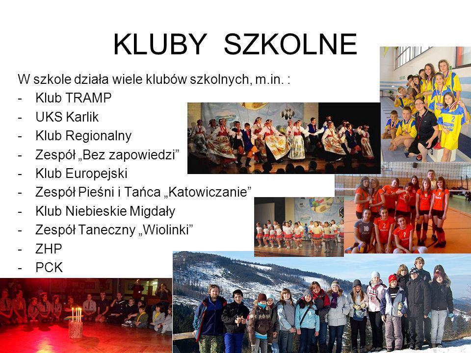 KLUBY SZKOLNE W szkole działa wiele klubów szkolnych, m.in. :