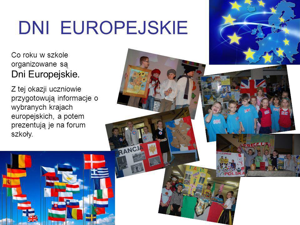 DNI EUROPEJSKIE Co roku w szkole organizowane są Dni Europejskie.