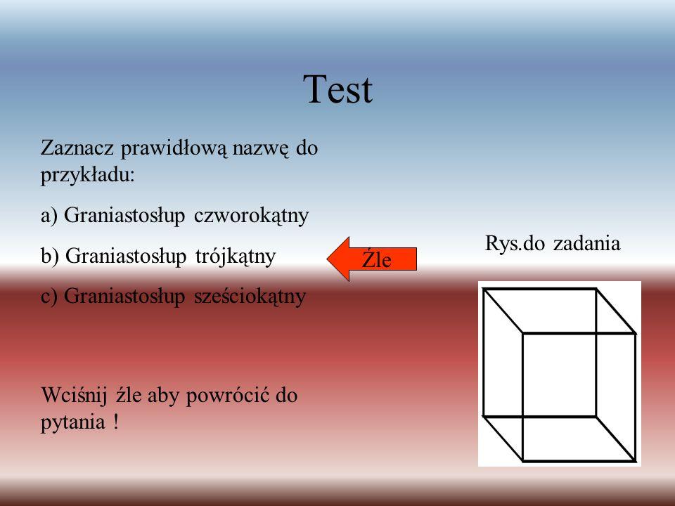 Test Zaznacz prawidłową nazwę do przykładu:
