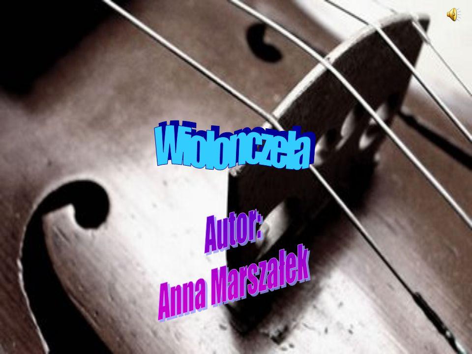 Wiolonczela Autor: Anna Marszałek