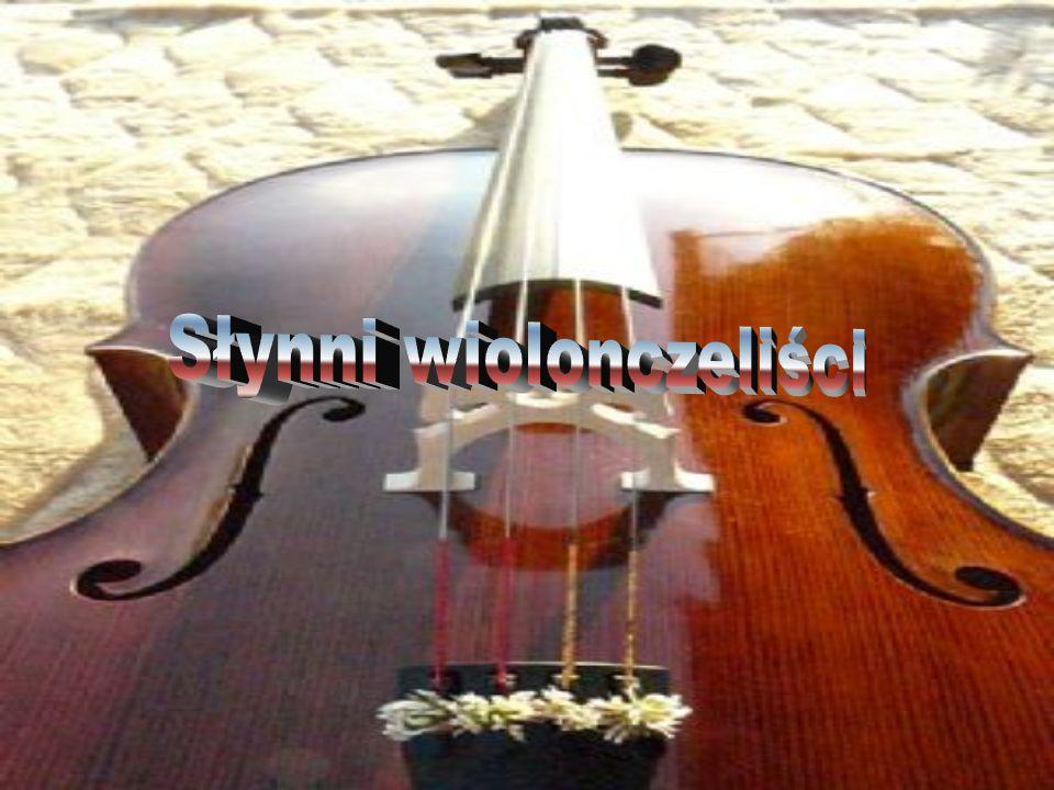 Słynni wiolonczeliści