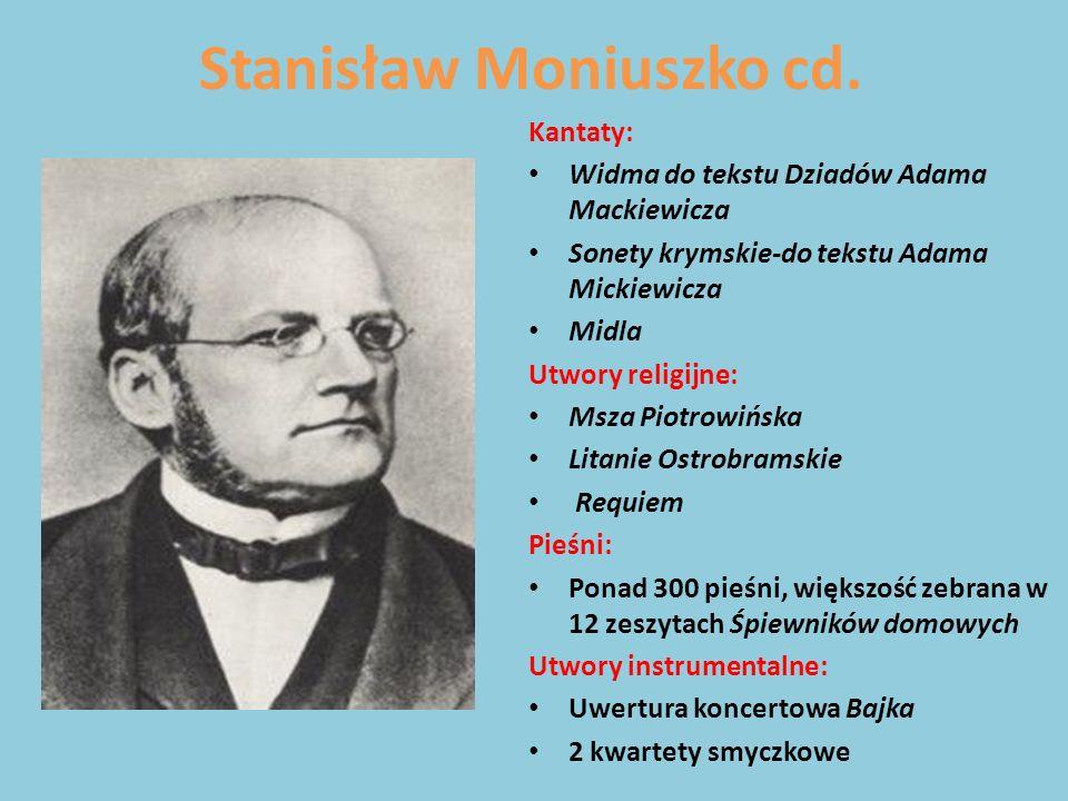 Stanisław Moniuszko cd.
