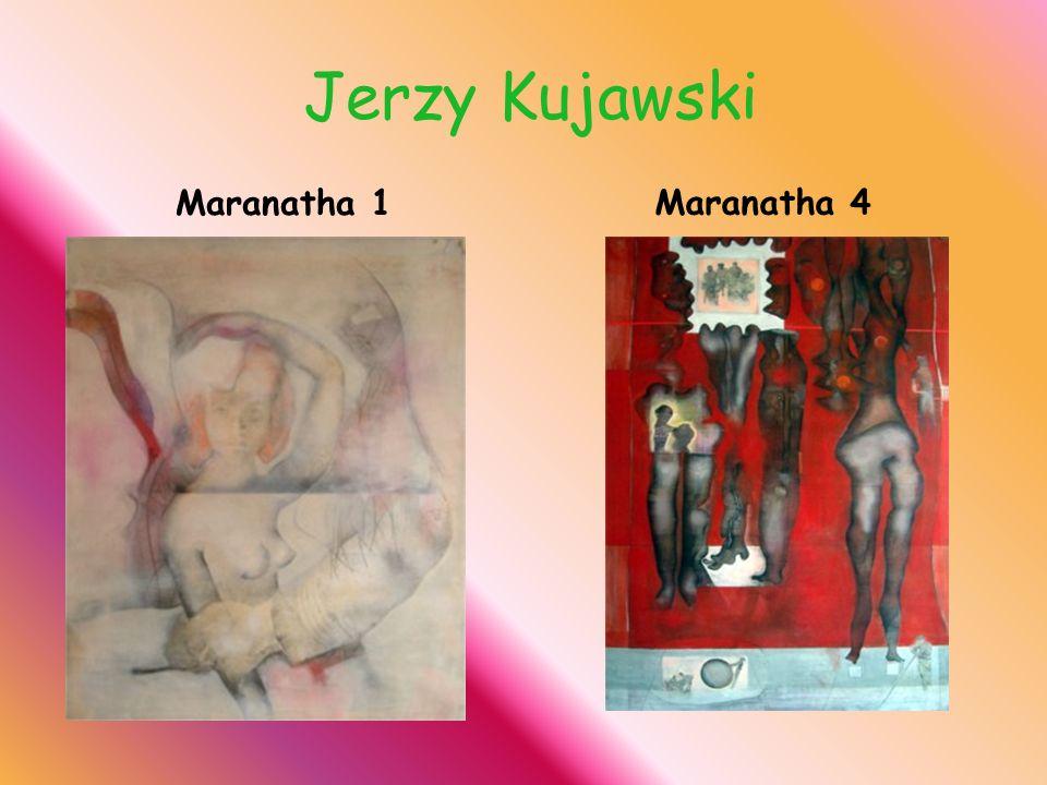 Jerzy Kujawski Maranatha 4 Maranatha 1