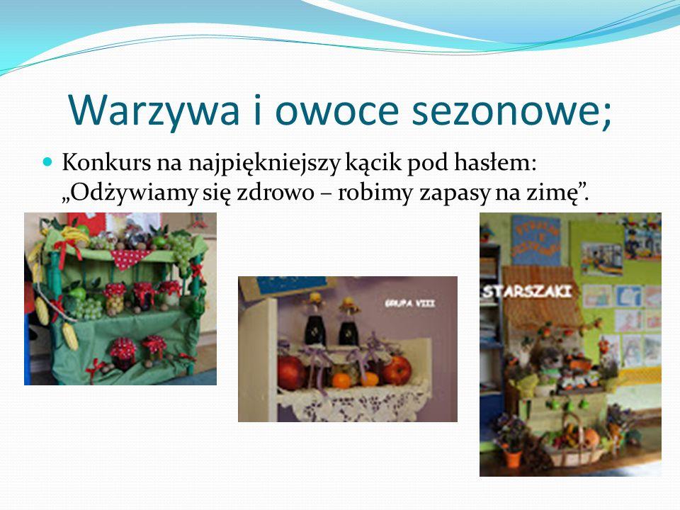 Warzywa i owoce sezonowe;