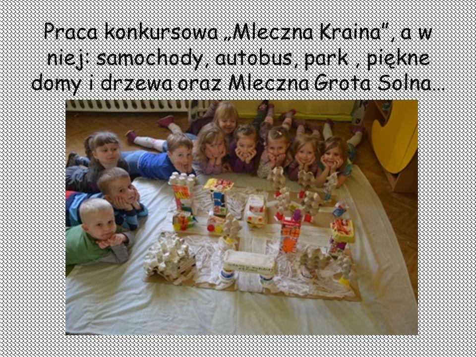 """Praca konkursowa """"Mleczna Kraina , a w niej: samochody, autobus, park , piękne domy i drzewa oraz Mleczna Grota Solna…"""