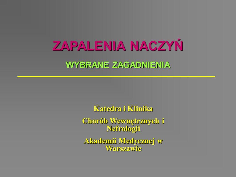 Chorób Wewnętrznych i Nefrologii Akademii Medycznej w Warszawie