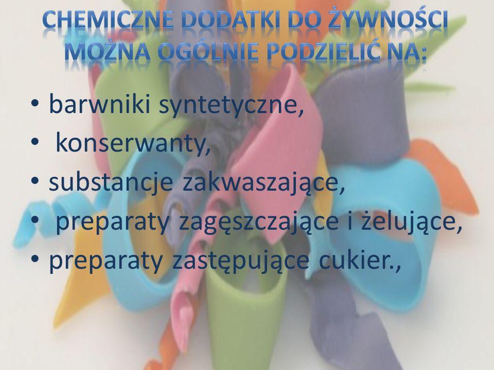 Chemiczne dodatki do żywności można ogólnie podzielić na:
