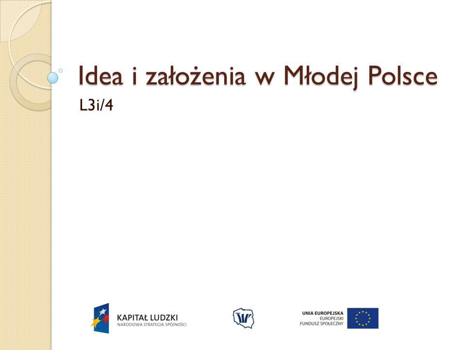 Idea i założenia w Młodej Polsce