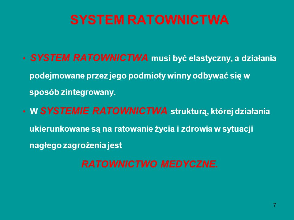 SYSTEM RATOWNICTWA RATOWNICTWO MEDYCZNE.