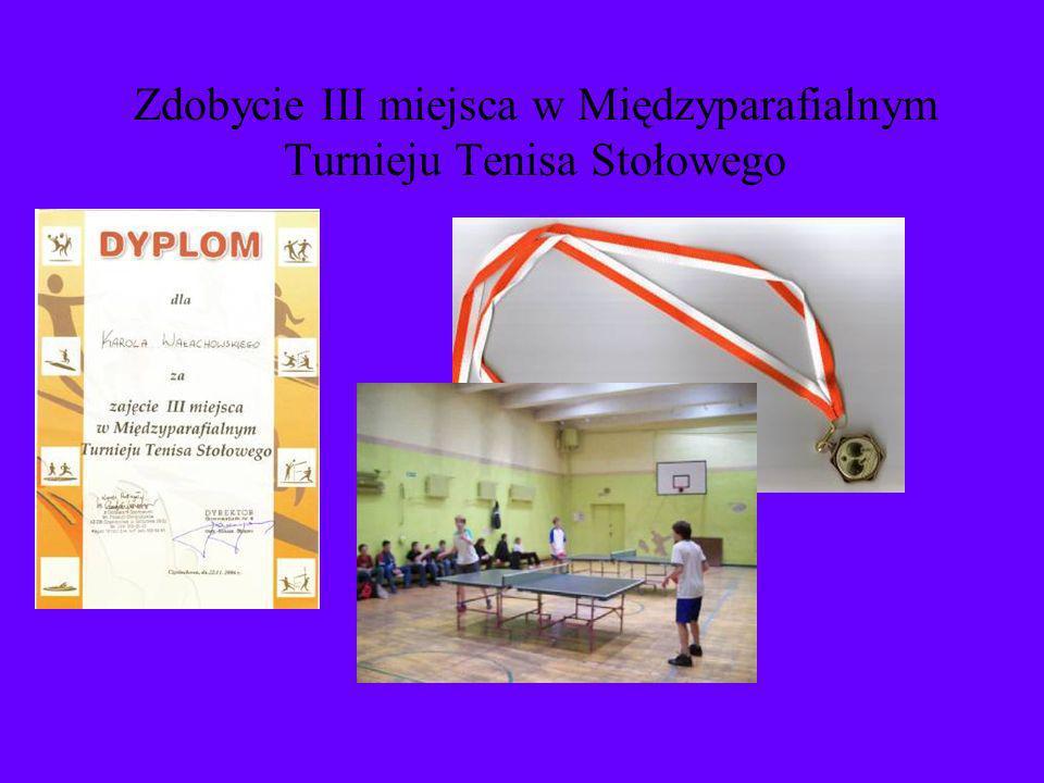 Zdobycie III miejsca w Międzyparafialnym Turnieju Tenisa Stołowego