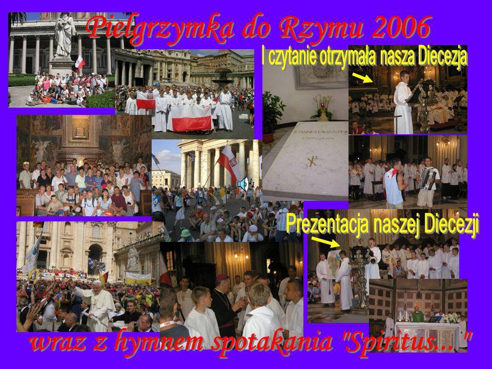 Pielgrzymka do Rzymu 2006 wraz z hymnem spotakania Spiritus...
