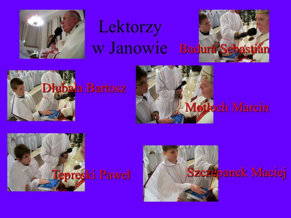 Lektorzy w Janowie Badura Sebastian Dłubała Bartosz Motłoch Marcin