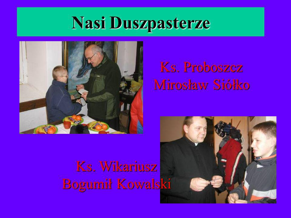 Nasi Duszpasterze Ks. Proboszcz Mirosław Siółko