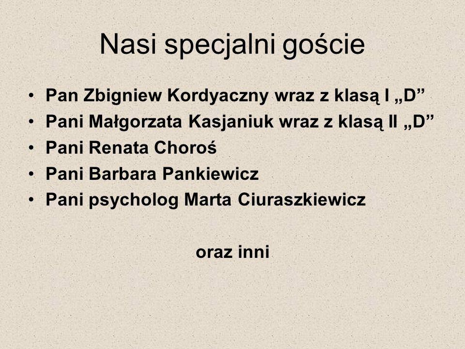 """Nasi specjalni goście Pan Zbigniew Kordyaczny wraz z klasą I """"D"""