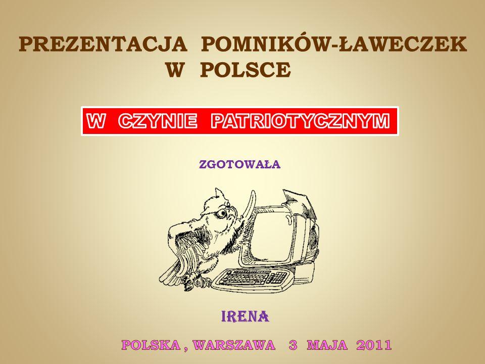 PREZENTACJA POMNIKÓW-ŁAWECZEK W POLSCE