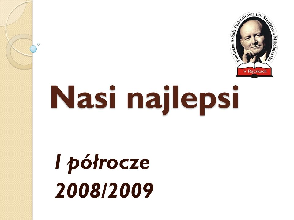 Nasi najlepsi I półrocze 2008/2009