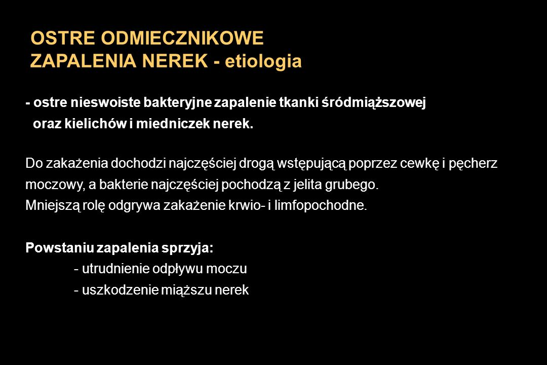 ZAPALENIA NEREK - etiologia