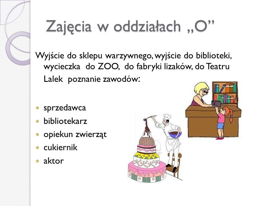 """Zajęcia w oddziałach """"O"""
