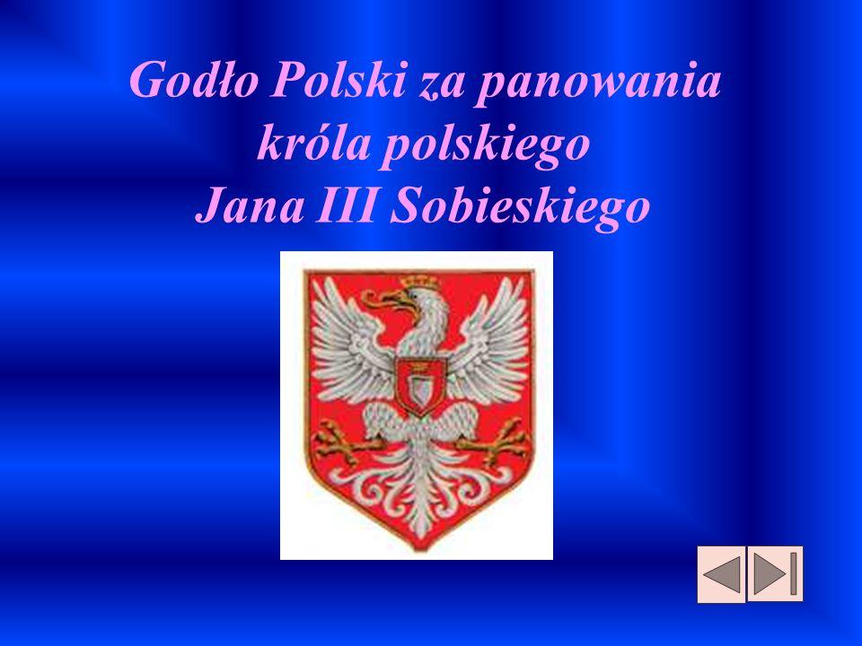 Godło Polski za panowania króla polskiego Jana III Sobieskiego