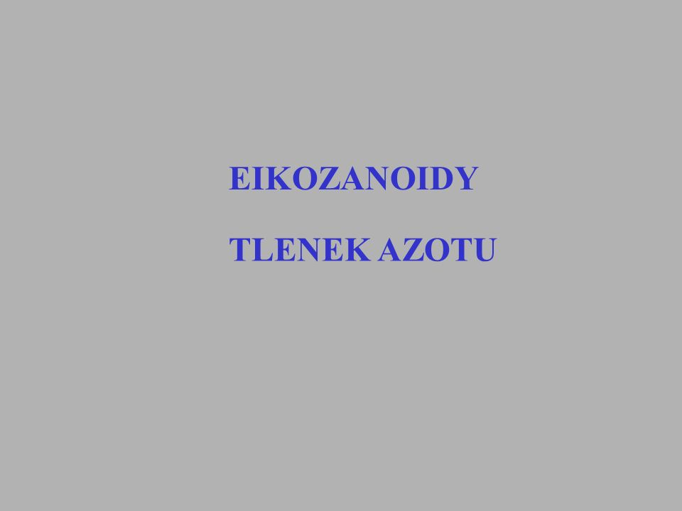 EIKOZANOIDY TLENEK AZOTU