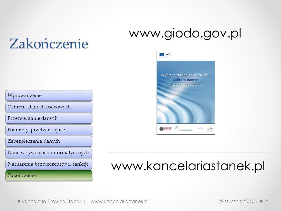Zakończenie www.giodo.gov.pl www.kancelariastanek.pl