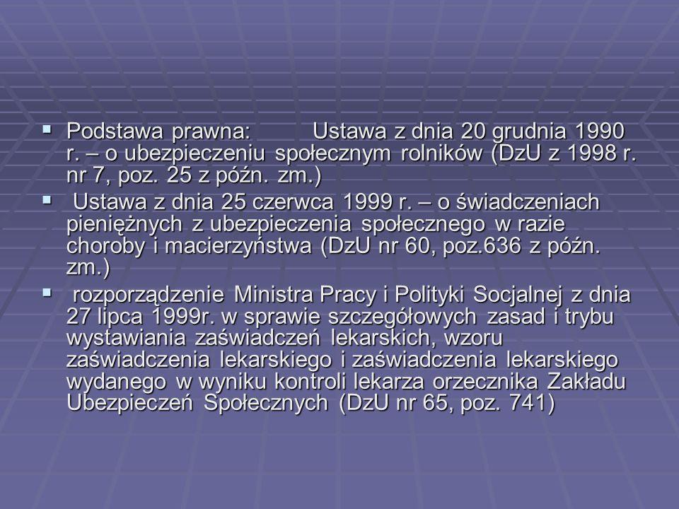 Podstawa prawna:. Ustawa z dnia 20 grudnia 1990 r
