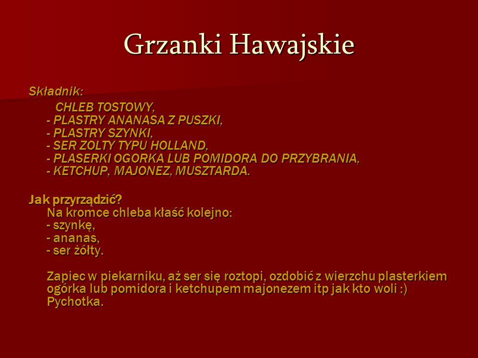 Grzanki Hawajskie Składnik: