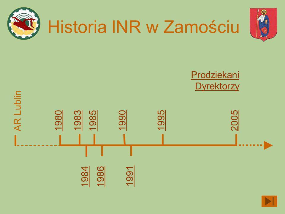 Historia INR w Zamościu