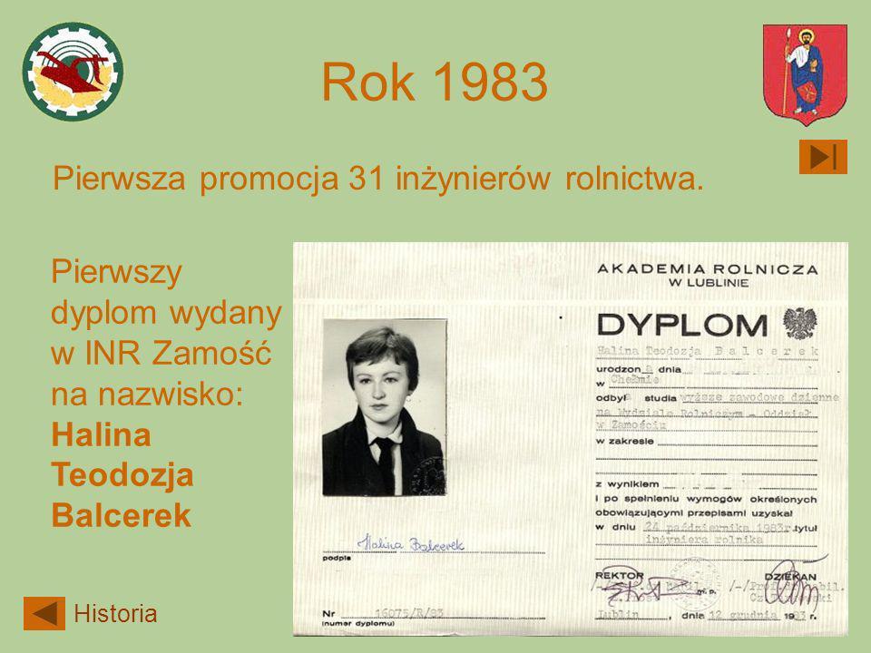Rok 1983 Pierwsza promocja 31 inżynierów rolnictwa.